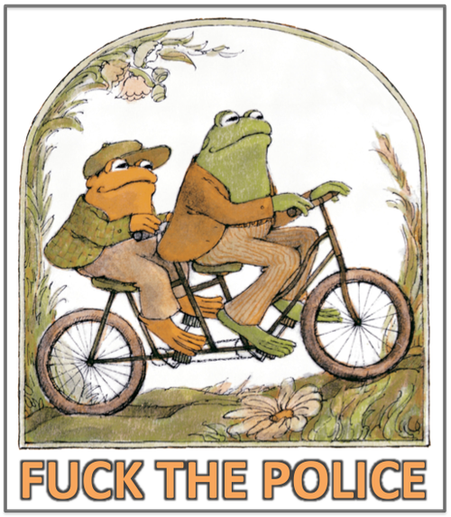 frog-and-toad-fuck-the-police
